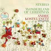 Wonderland of Christmas , André Kostelanetz