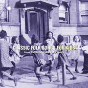 Classic Folk Songs For Kids From Smithsonian Folkways , Various Artists