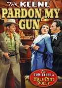 Pardon My Gun /  Half Pint Polly , Tom Keene