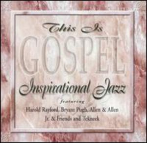 This Is Gospel Inspirational Jazz , Various Artists