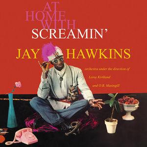 At Home With Screamin' Jay Hawkins , Screamin' Jay Hawkins