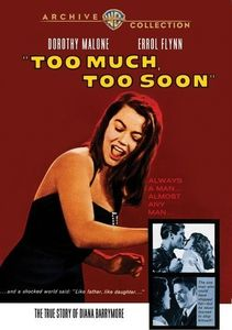 Too Much, Too Soon , Dorothy Malone