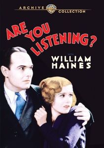 Are You Listening? , William Haines