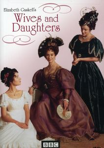 Wives and Daughters , Justine Waddell