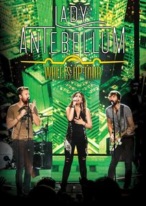 Wheels Up Tour , Lady Antebellum