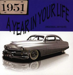 A Year In Your Life 1951 , Various Artists