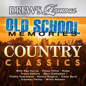 Old School Memories - Country Classics , Drew's Famous