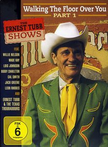 Walking the Floor Over You PT. 1 , Ernest Tubb