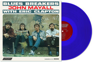 Blues Breakers With Eric Clapton , John Mayall and the Blues Breakers