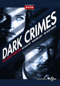 Dark Crimes: Film Noir Thrillers: Volume 1