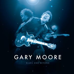 Blues & Beyond , Gary Moore