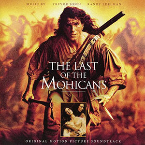 Last Of The Mohicans - Original Motion Picture Edition