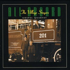 All Aboard , The Village Singers