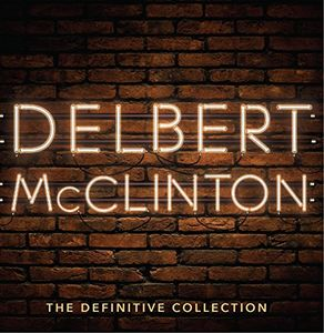 Definitive Collection [Import] , Delbert McClinton