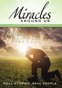 Mysteries Around Us: Volume Six - Finding Faith