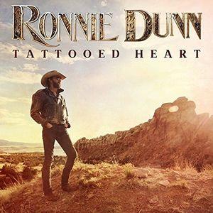 Tattooed Heart , Ronnie Dunn
