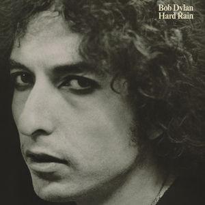 Hard Rain , Bob Dylan