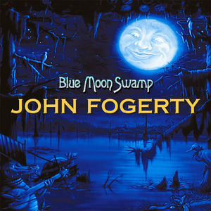 Blue Moon Swamp , John Fogerty