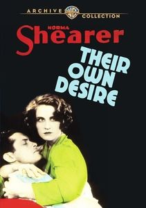Their Own Desire , Norma Shearer