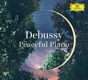 Debussy: Peaceful Piano , Various Artists