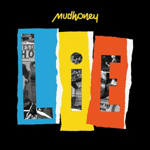 Lie , Mudhoney