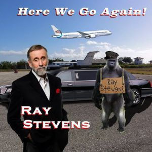 Here We Go Again , Ray Stevens