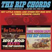 Hey Little Cobra & Other Hot Rod Hits /  Three Window Coupe [Import] , The Rip Chords