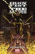 Iron Fist The Living Weapon Vol. 2 Redemption (Marvel)