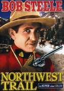Northwest Trail , Bob Duncan