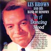 In A Dancing Mood , Les Brown & His Band of Renown