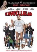 Knucklehead , Big Show