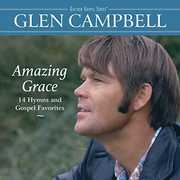 Amazing Grace: 14 Hymns And Gospel Favorites , Glen Campbell