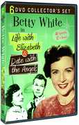 Betty White: Life With Elizabeth & Date With the Angels (6 DVD Collector's Set) , Betty White