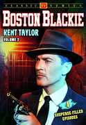 Boston Blackie 2: 4-Episode Collection , Kent Taylor