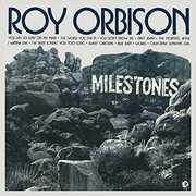Milestones , Roy Orbison