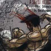 Silence Is Deafening [Import] , Silent Fiction