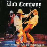Live From Albuquerque , Bad Company