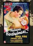 Soul-Fire (1925) , Richard Barthelmess