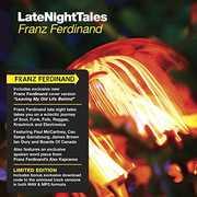 Late Night Tales , Franz Ferdinand