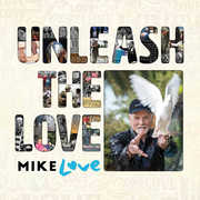 Unleash The Love , Mike Love
