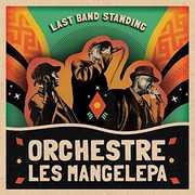 Last Band Standing , Orchestre Les Mangelepa