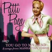 Sings You Go to My Head & Songs from Manhattan , Patti Page