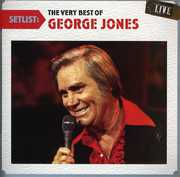 Setlist: The Very Best of George Jones Live , George Jones