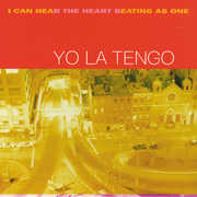 I Can Hear the Heart Beating As One , Yo La Tengo