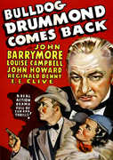Bulldog Drummond Comes Back , John Barrymore