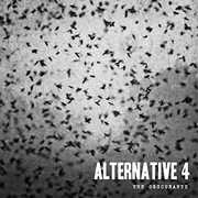 Obscurants , Alternative 4