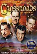 Crossroads: Volume 3 , Hugh Marlowe