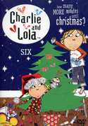 Charlie and Lola: Volume 6: How Many More Minutes Until Christmas? , Ryan Harris