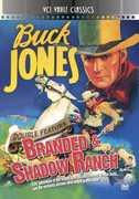Branded /  Shadow Ranch , Buck Jones