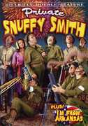 Private Snuffy Smith & I'm from Arkansas , Edgar Kennedy
